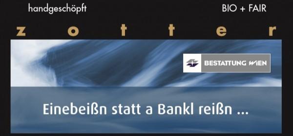 """Zotter & Bestattung Wien Schokolade """"Einebeißn statt a Bankl reißn..."""""""