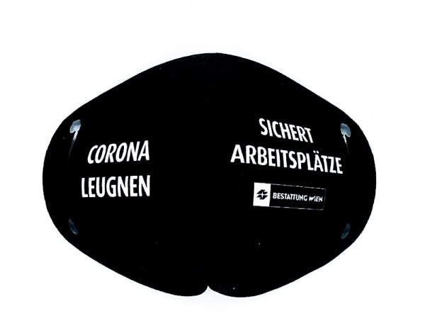 "FFP2-Maskencover ""Corona leugnen sichert Arbeitsplätze"" - Bestattung Wien"